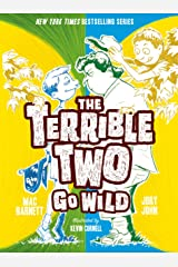 The Terrible Two Go Wild Kindle Edition