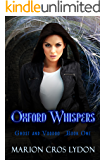 Oxford Whispers (Ghosts and Voodoo Book 1)