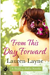 From This Day Forward: A Wedding Belles Novella 0.5 (The Wedding Belles) Kindle Edition