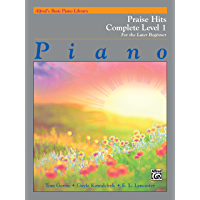 Alfred's Basic Piano Course: Praise Hits Complete Level 1A & 1B: For the Later Beginner (Piano) (Alfred's Basic Piano… book cover