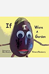 If I Were A Garden Kindle Edition