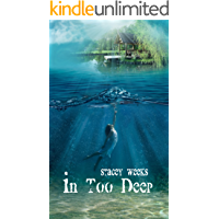 In Too Deep (English Edition)