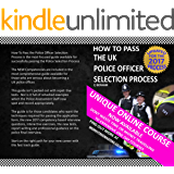 How to Pass the Police Selection Process 2017: Includes the new Core Competencies and tests (Pass the Process)