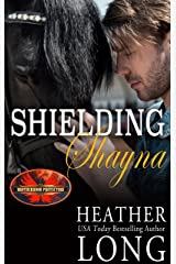 Shielding Shayna: Brotherhood Protectors World (Special Forces & Brotherhood Protectors Series Book 6) Kindle Edition
