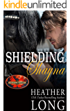 Shielding Shayna: Brotherhood Protectors World (Special Forces & Brotherhood Protectors Series Book 6)