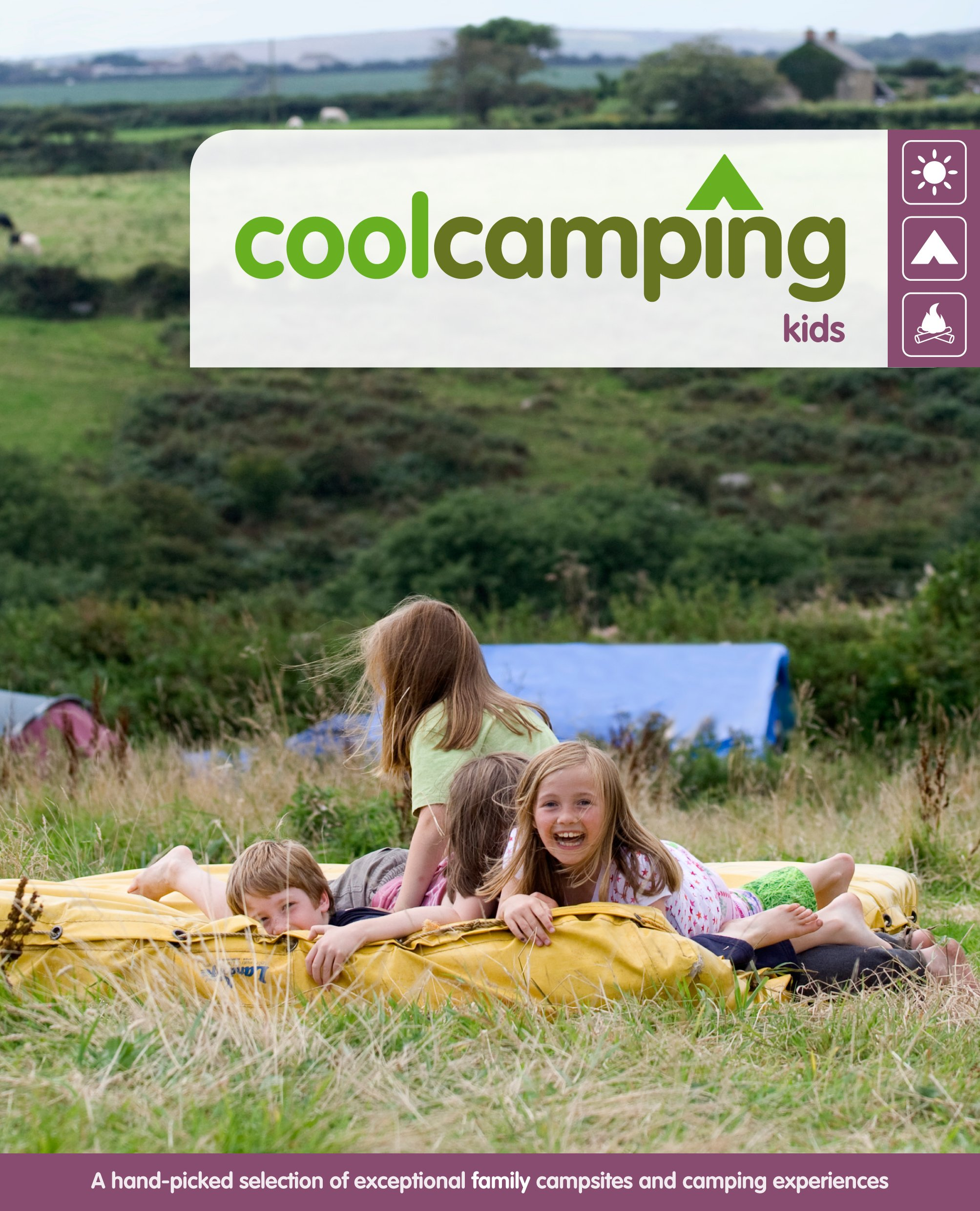 Cool Camping Kids Amazoncouk Clover Stroud Jonathan Knight Andrea Oates Alexandra Tilley Loughrey 9780955203695 Books