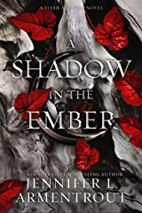 A Shadow in the Ember (Flesh and Fire Book 1) Kindle Edition