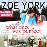 What Once Was Perfect: Wardham, Book 1