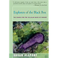 Explorers of the Black Box: The Search for the Cellular Basis of Memory (English Edition)