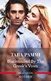 Blackmailed By The Greek's Vows (Conveniently Wed! Book 6)