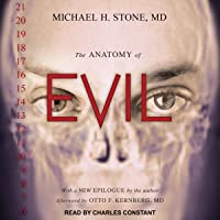 The Anatomy of Evil
