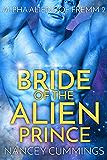 Bride of the Alien Prince: Alpha Alien Romance (Alpha Aliens of Fremm Book 2)