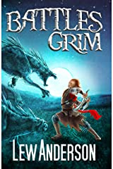 Battles Grim (The Lorian Stones Book 2) Kindle Edition