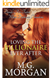 Loving the Billionaire Ever After (Billionaire Brothers Book 7)