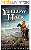 Yellow Hair: An Epic Tale of Endurance