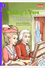 Wishing I Were Wolfgang (Rainbow Readers Book 350)