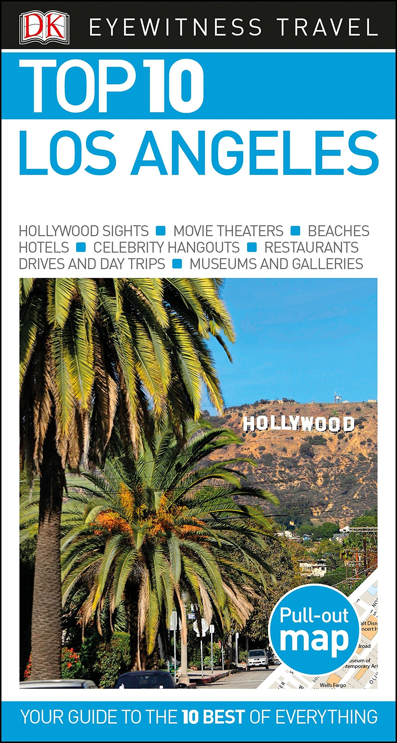 Top 10 Los Angeles (Pocket Travel Guide): DK Eyewitness ... Los Angeles Interstate Map on interstate i-10 map, interstate 210 california map, us highway 10 map,