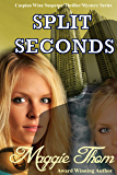 Split Seconds (The Caspian Wine Suspense/Thriller/Mystery Series Book 3)