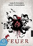 Feuer: Band 2 der Engelfors-Trilogie