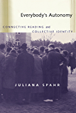 Everybody's Autonomy: Connective Reading and Collective Identity (Modern & Contemporary Poetics)