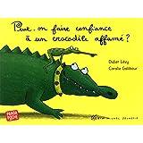 Peut-on faire confiance à un crocodile affamé ?