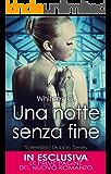 Una notte senza fine (Splendido Dubbio Series Vol. 1) (Italian Edition)