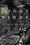 The Night Birds: A Novel