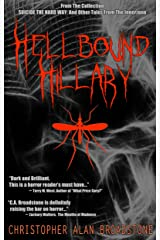 Suicide The Hard Way: Hellbound Hillary (Single-Shot To The Head_Short-Story Series Book 1) Kindle Edition