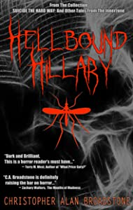 Suicide The Hard Way: Hellbound Hillary (Single-Shot To The Head_Short-Story Series Book 1)