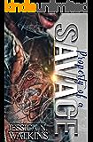 Property of a Savage: A STANDALONE NOVEL