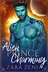 Alien Prince Charming: A Sci-Fi Alien Fairy Tale Romance (Trilyn Alien Fairy Tales Book 1) Kindle Edition