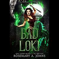 Bad Loki: Mythic Fated Mates Paranormal Romance (Rebel Gods Book 1)