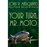 Your Turn, Mr. Moto (The Mr. Moto Novels Book 1) (English Edition)