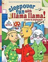 Sleepover Fun With Llama Llama: A Sticker &
