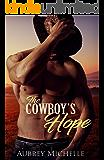 The Cowboy's Hope (A Second Chance Romance Novel) (English Edition)