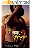 The Cowboy's Hope (A Second Chance Romance Novel)
