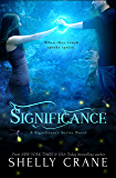 Significance: A Significance Novel - Book 1 (Significance Series) (English Edition)