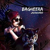Bagheera [Explicit]