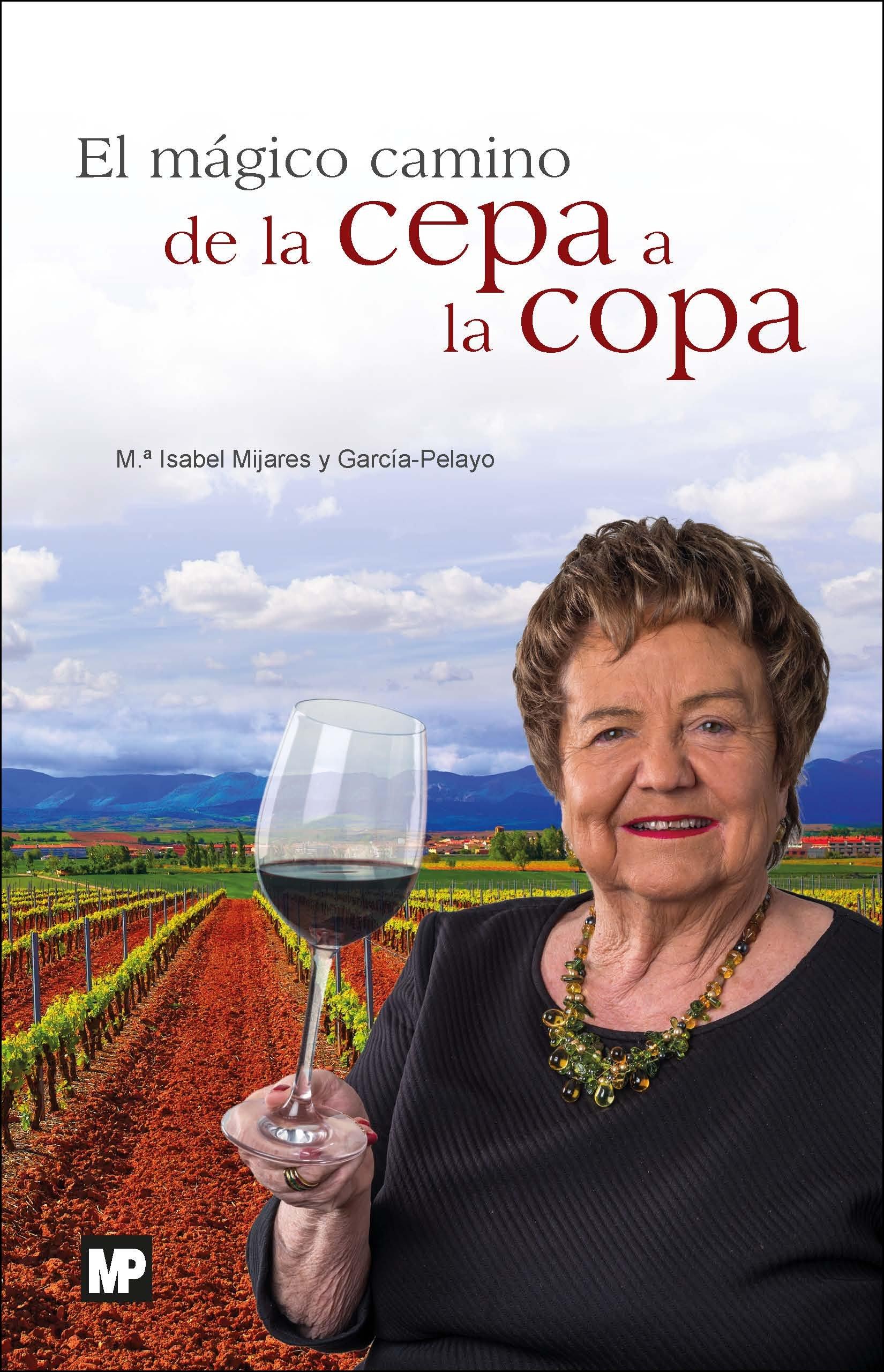 """Resultado de imagen para El vino. De la cepa a la copa"""", de María Isabel Mijares"""