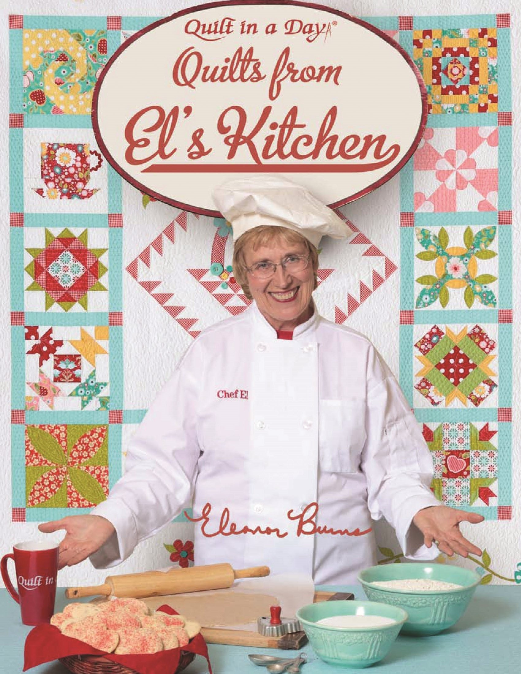 Read Online Quilts from El's Kitchen (Quilt in a Day) pdf