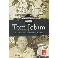 Histórias De Canções. Tom Jobim