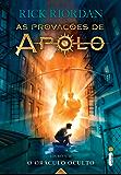 O oráculo oculto (As provações de Apolo Livro 1) (Portuguese Edition)