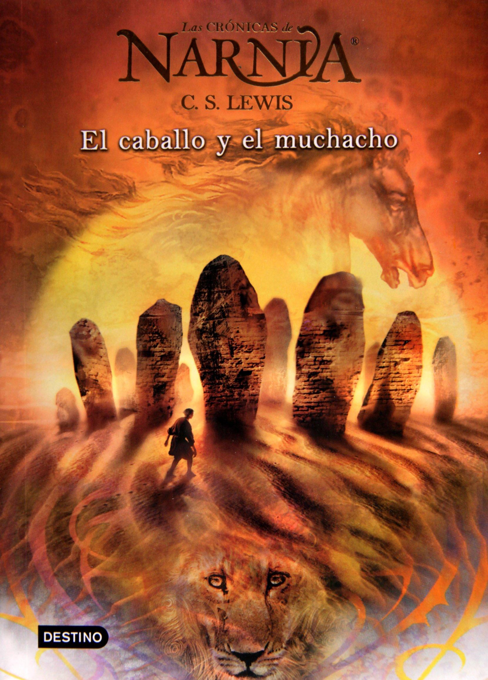 Read Online El caballo y el muchacho. Narnia 3 (R/A) (Cronicas de Narnia) (Spanish Edition) ebook