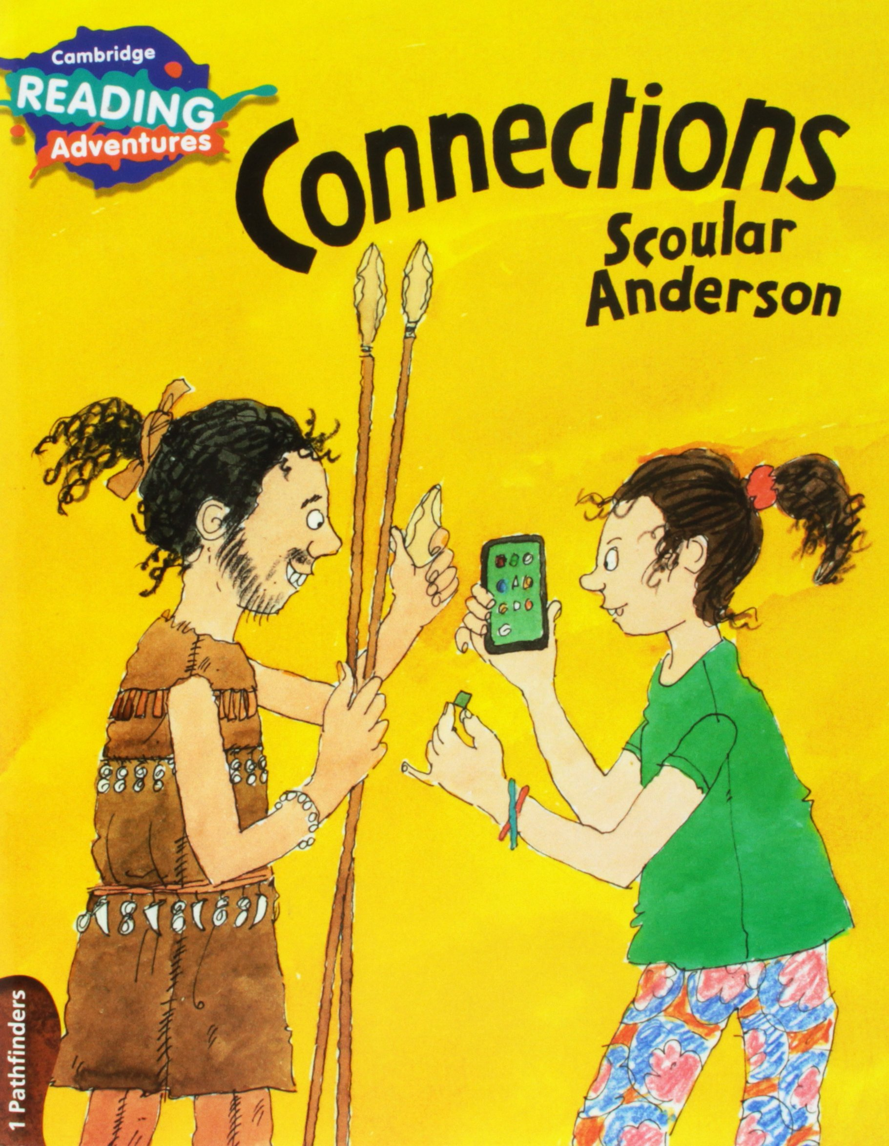 Connections 1 Pathfinders (Cambridge Reading Adventures) PDF
