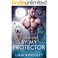 Claimed By My Protector (Blackwater Pack Book 2)