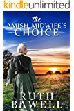 The Amish Midwife's Choice (Amish Romance) (A Miller Sisters Amish Romance Book 2)