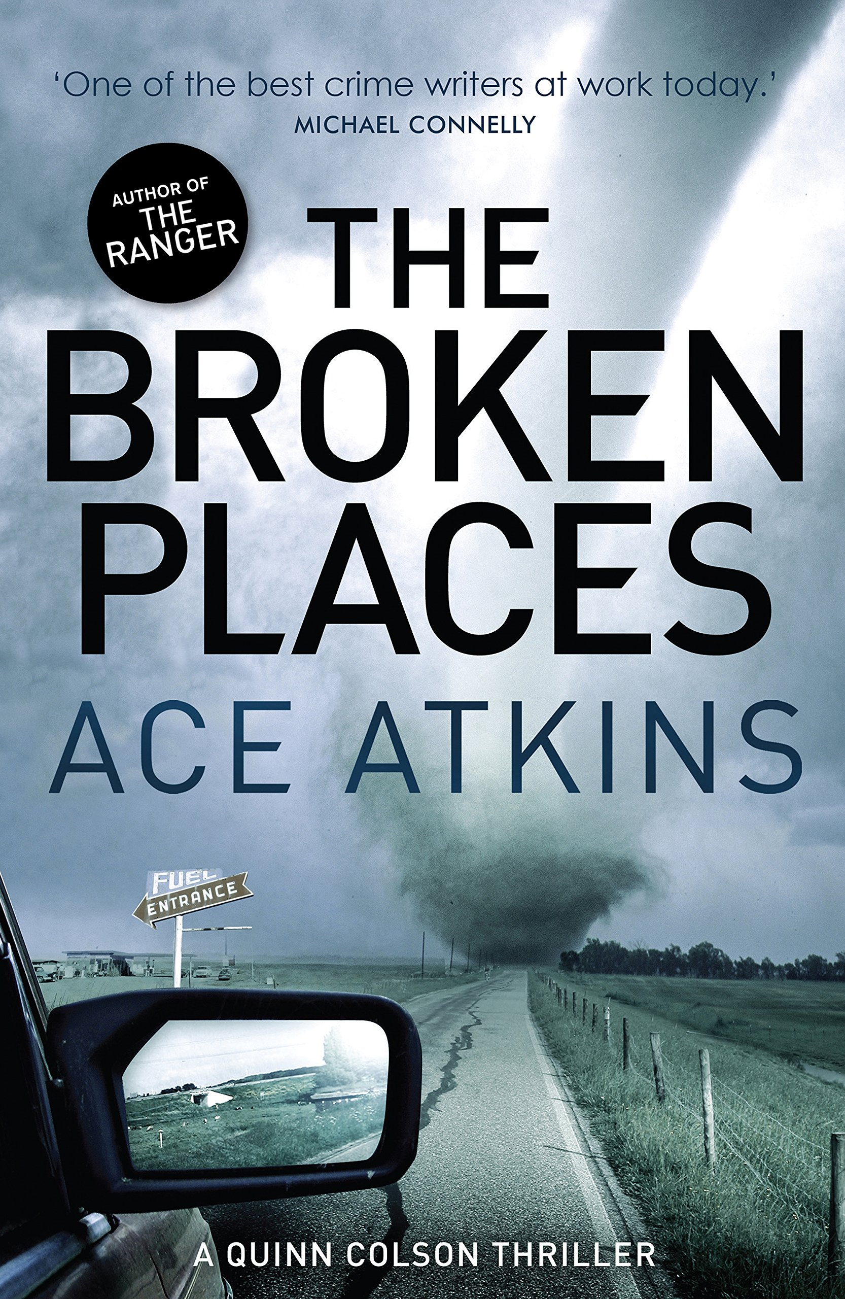 The Broken Places (Quinn Colson): Amazon.co.uk: Ace Atkins: 9781472112149:  Books