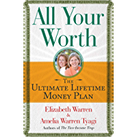 All Your Worth: The Ultimate Lifetime Money Plan (English Edition)