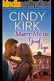 Marry Me in Good Hope (A Good Hope Novel Book 6)