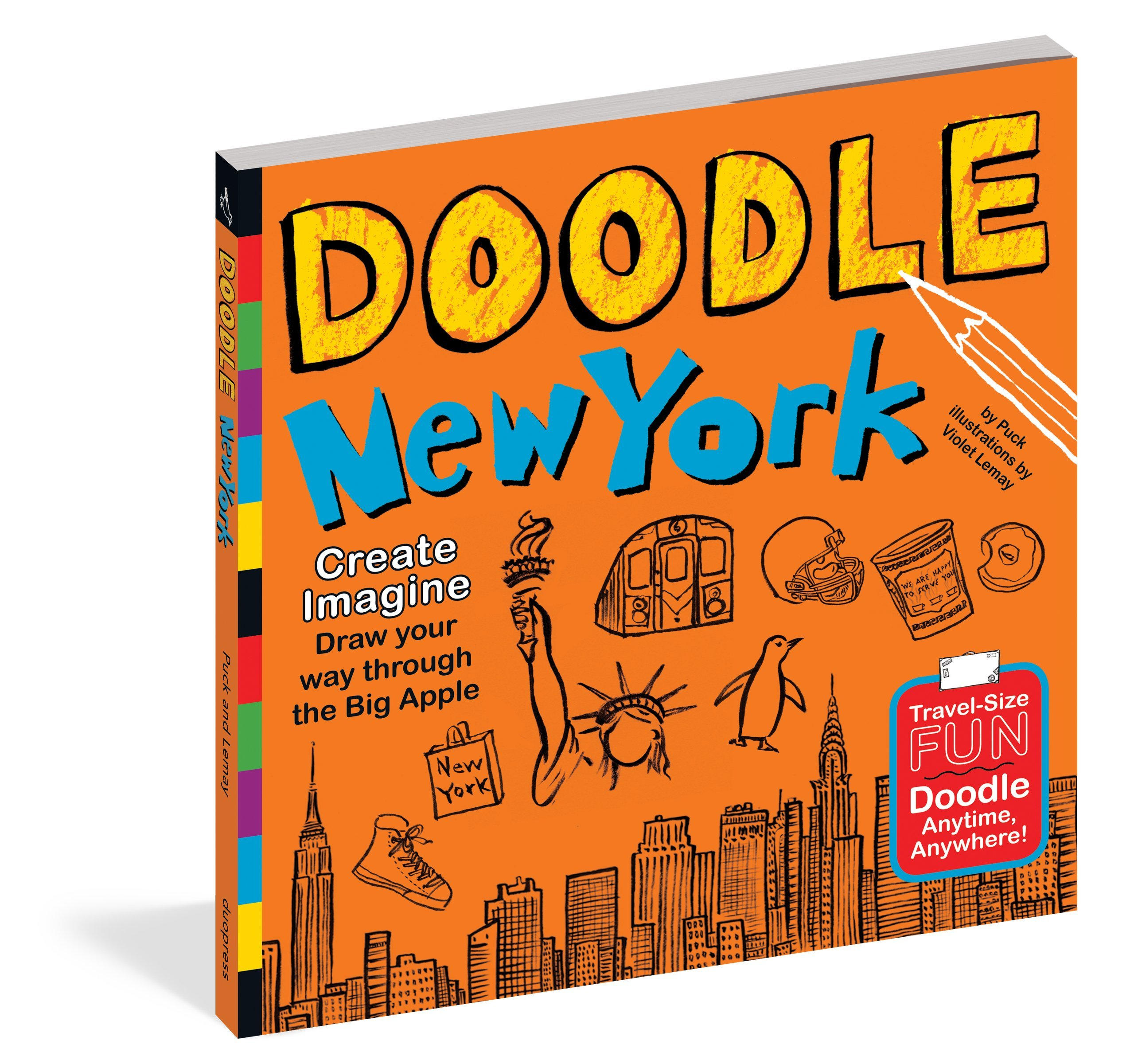 Doodle New York  Create. Imagine. Draw Your Way Through The Big Apple  Doodle Books